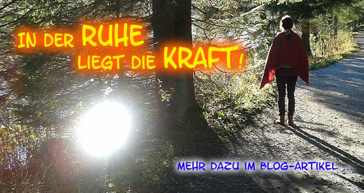 Ruhe, Kraft