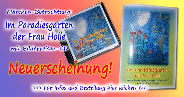 Betrachtung Märchen: Im Paradiesgarten der Frau Holle