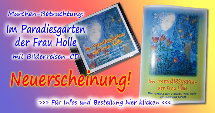 Frau Holle Paradiesgarten - Betrachtung