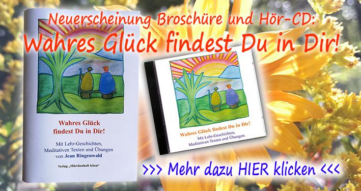 Wahres Glück findest Du in Dir - Broschüre und Hör-CD